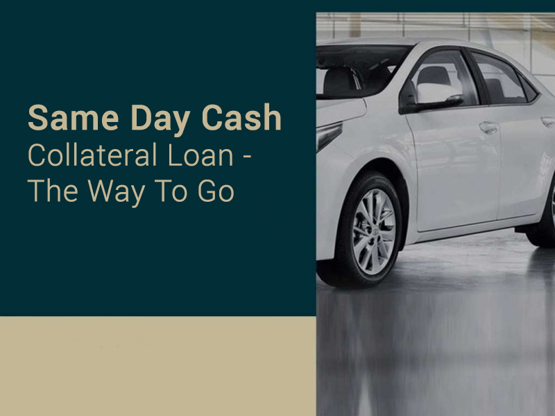 same day cash collateral loan