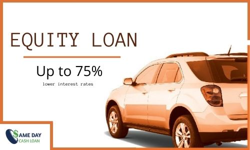 CAR EQUITY LOAN