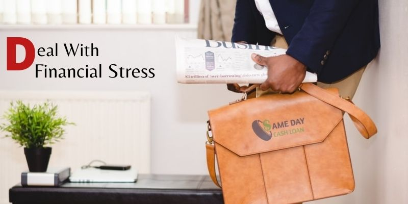 Deal With Financial Stress